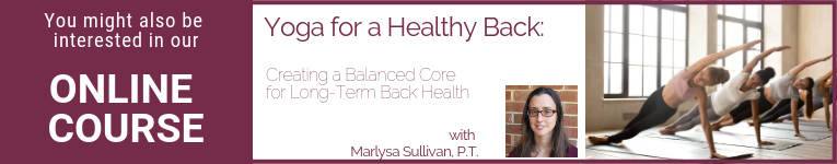 YogaUOnline course with Marlysa Sullivan yoga for a healthy back: Creating a Balanced Core for Long-Term Back Health