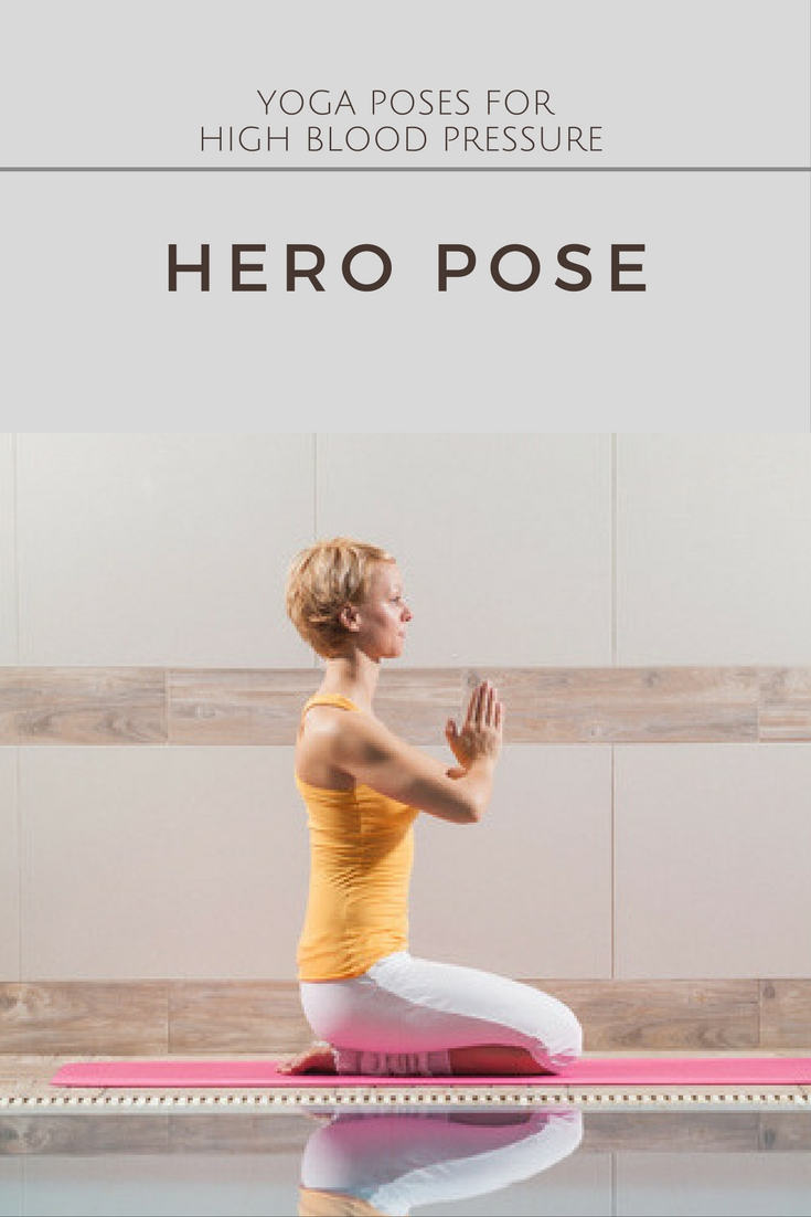 Good Poses for High Blood Pressure: Hero Pose