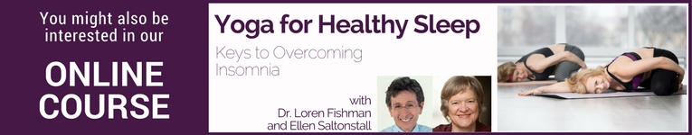 YogaUOnline course with Dr. Loren Fishman and Ellen Saltonstall Yoga for Healthy Sleep