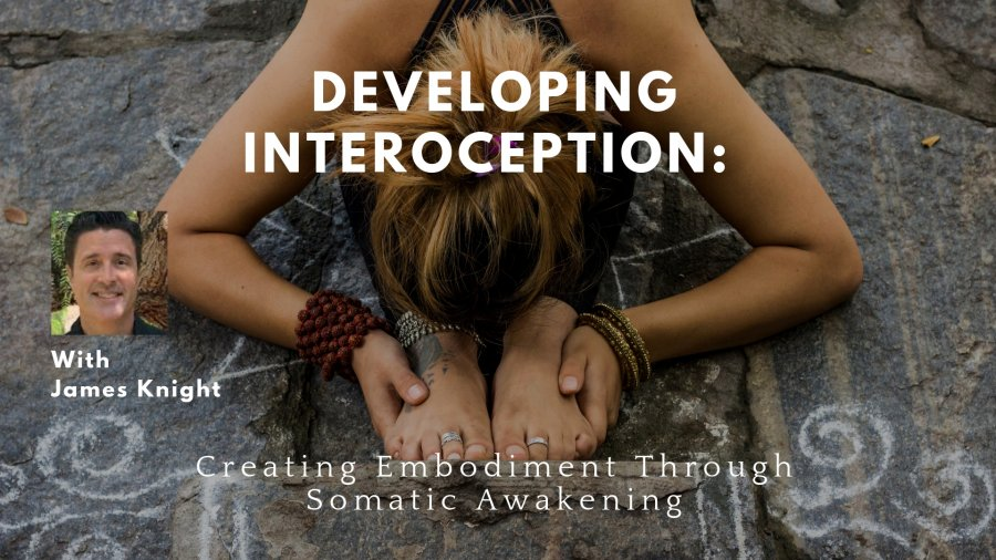 James Knight, Gentle Somatic Yoga, Interoception, YogaU Online courses