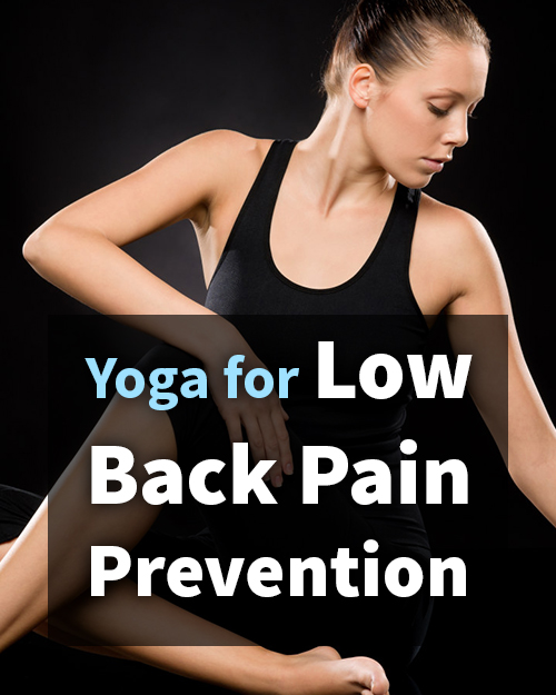 Yoga for Low Back Pain Prevention