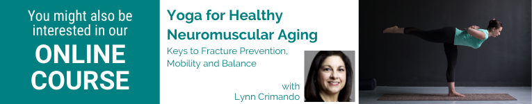 Lynn Crimando, MA, C-IAYT, certified personal trainer, board-certified wellness coach, yoga for healthy neuromuscular aging
