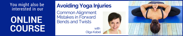 "Online yoga course with Olga Kabel called ""Avoiding Yoga Injuries,"" common alignment mistakes in forward bends and twists"