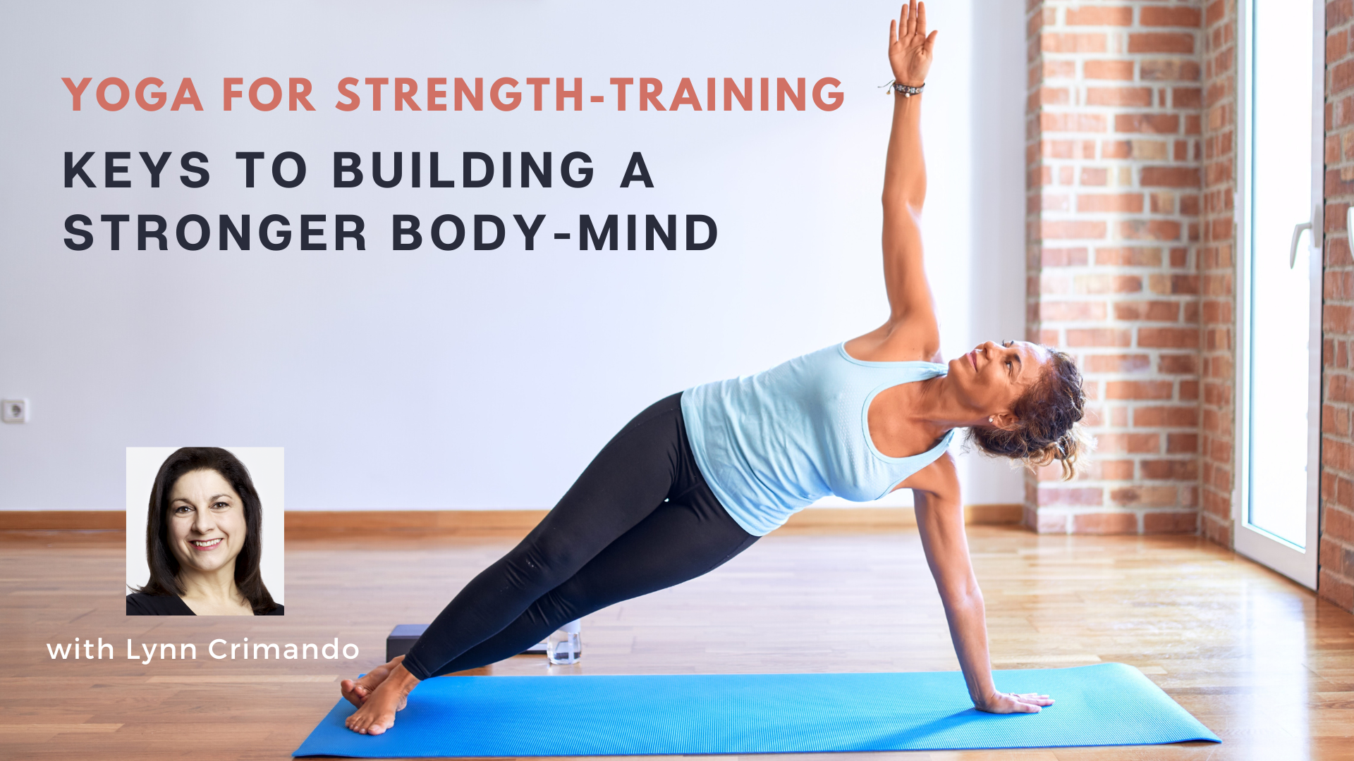 Online yoga course Yoga for Strength-Training with Lynn Crimando