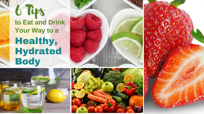 6 Tips to Eat and Drink Your Way to a Healthy, Hydrated ...