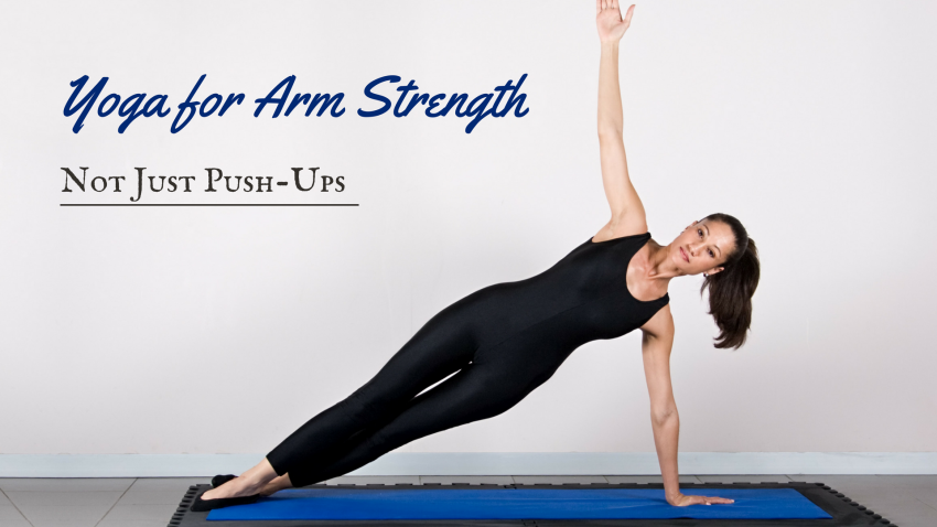 A woman practicing yoga for arm strength in Side Plank Pose (Vasisthasana)