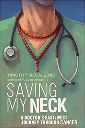 Book Review: Timothy McCall's Saving My Neck: A Doctor's East/West